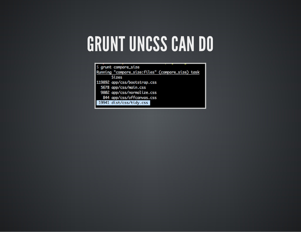 GRUNT UNCSS CAN DO