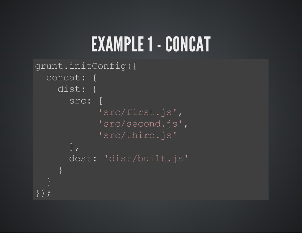 EXAMPLE 1 - CONCAT g r u n t . i n i t C o n f ...