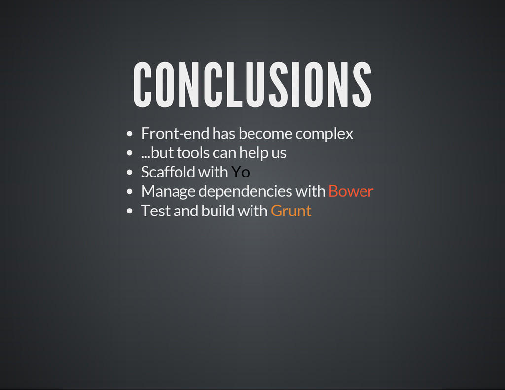 CONCLUSIONS Front-end has become complex ...but...