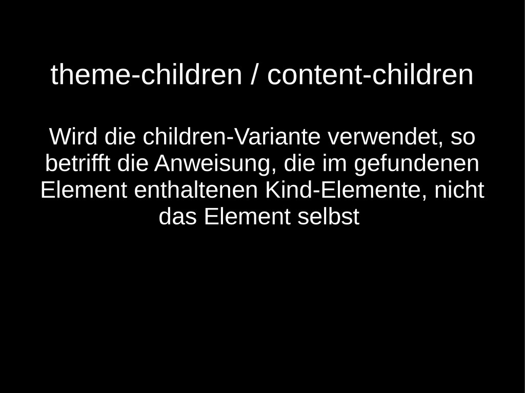 theme-children / content-children Wird die chil...