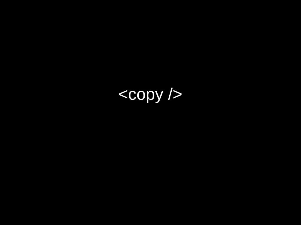 <copy />