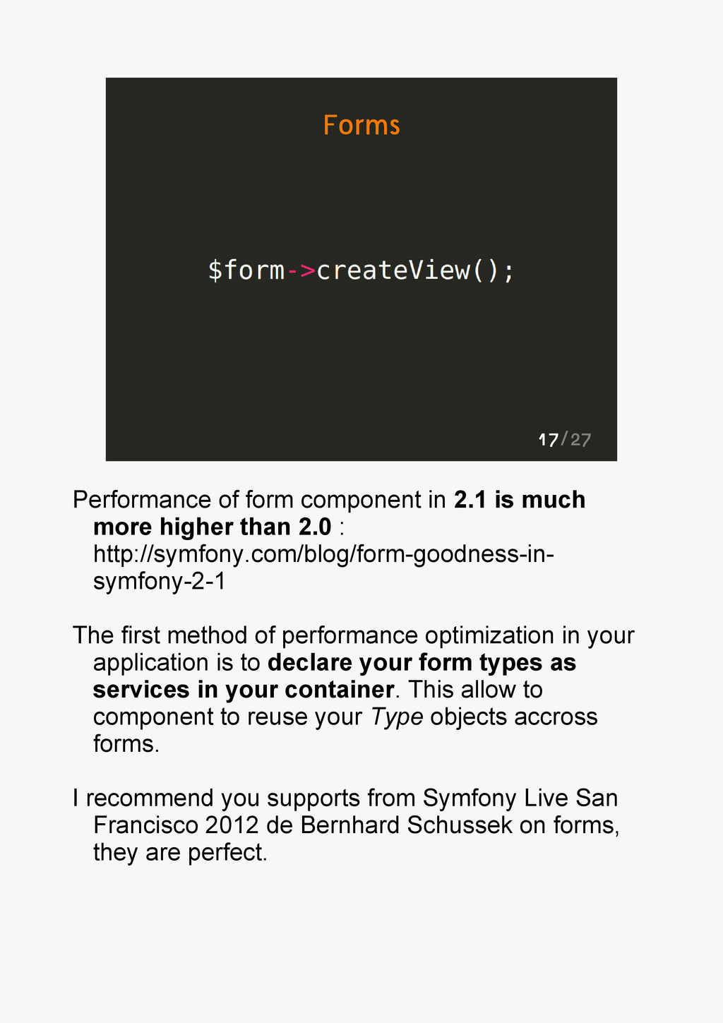 17/27 Forms Performance of form component in 2....