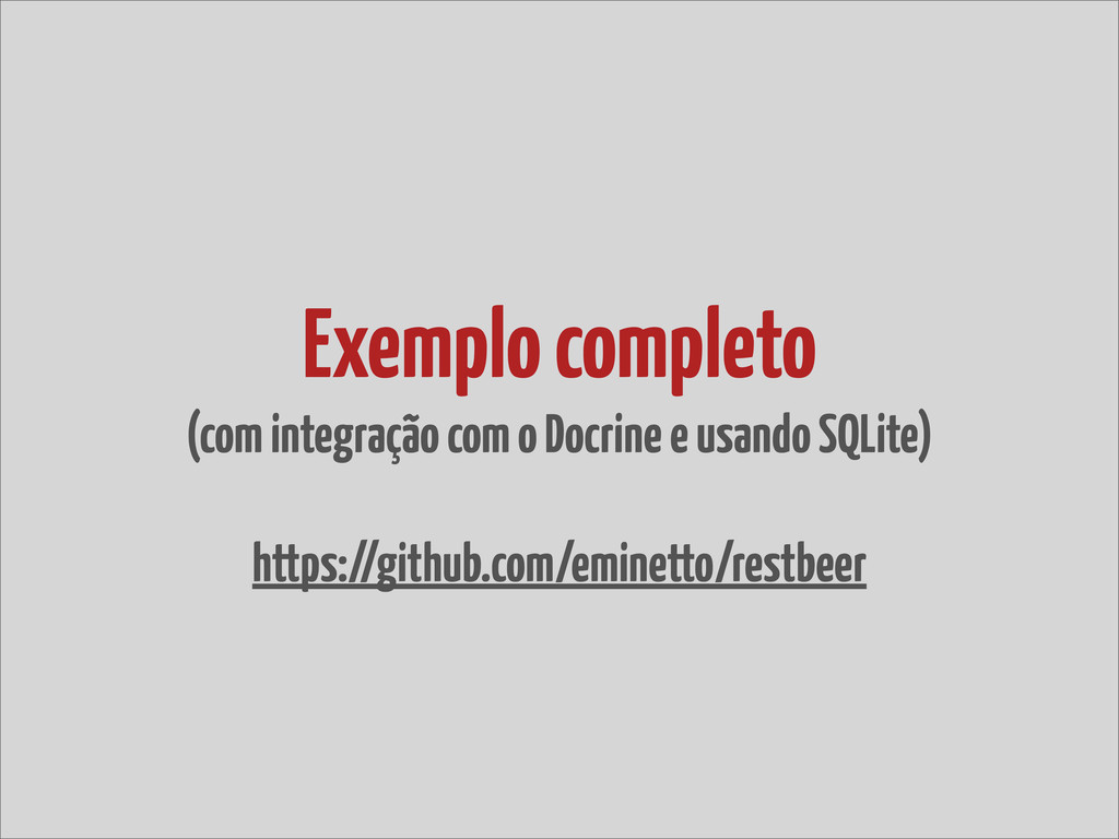 Exemplo completo (com integração com o Docrine ...