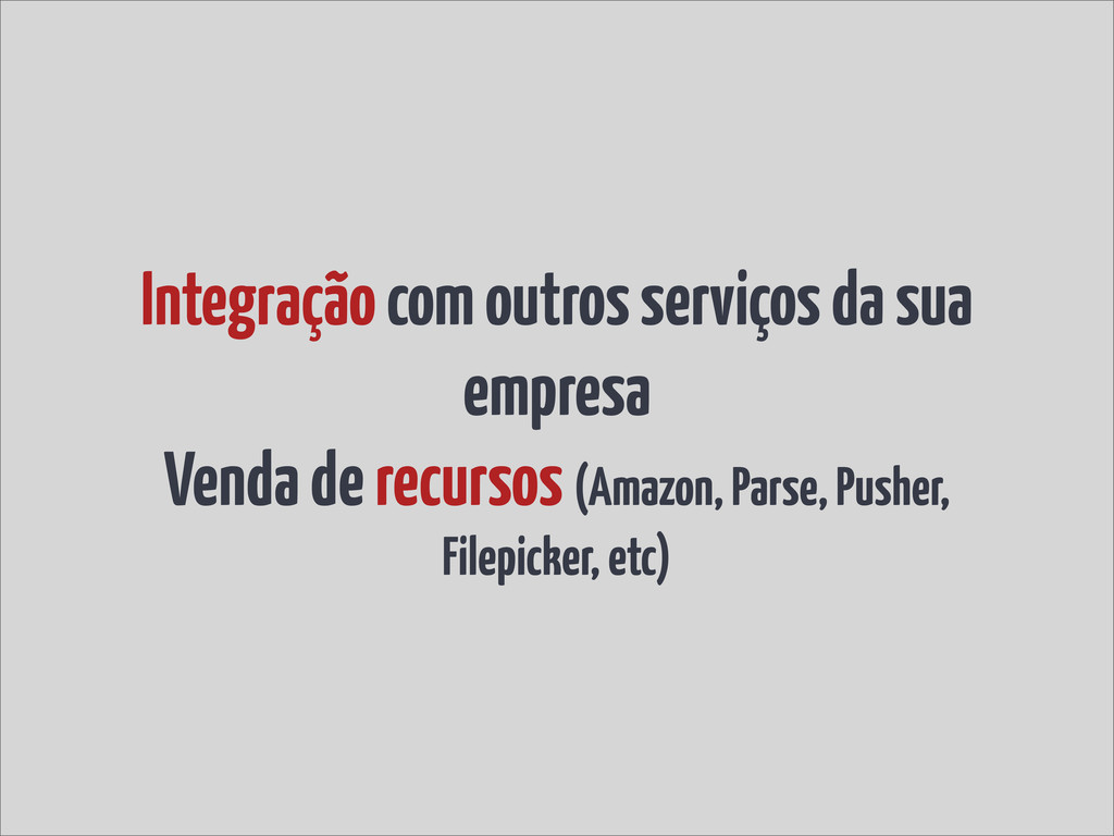 Integração com outros serviços da sua empresa V...