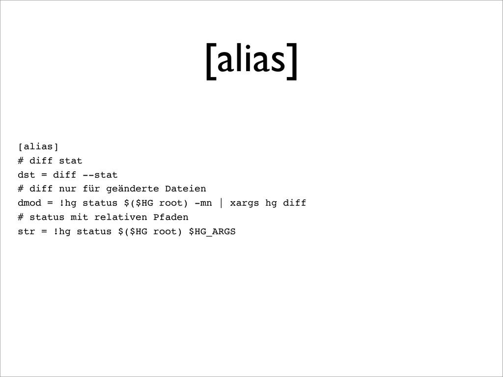 [alias] [alias] # diff stat dst = diff --stat #...