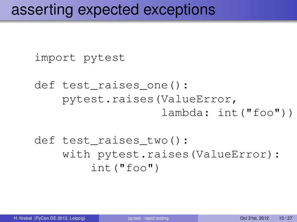 asserting expected exceptions import pytest def...