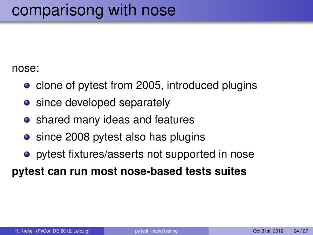 comparisong with nose nose: clone of pytest fro...