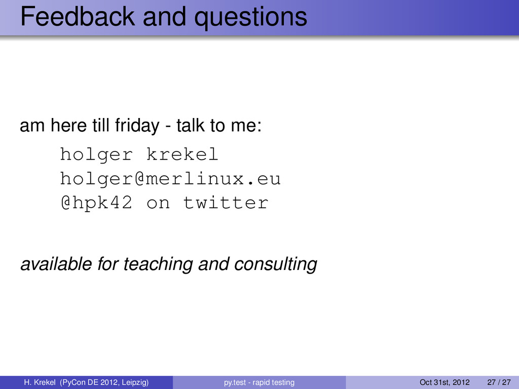 Feedback and questions am here till friday - ta...