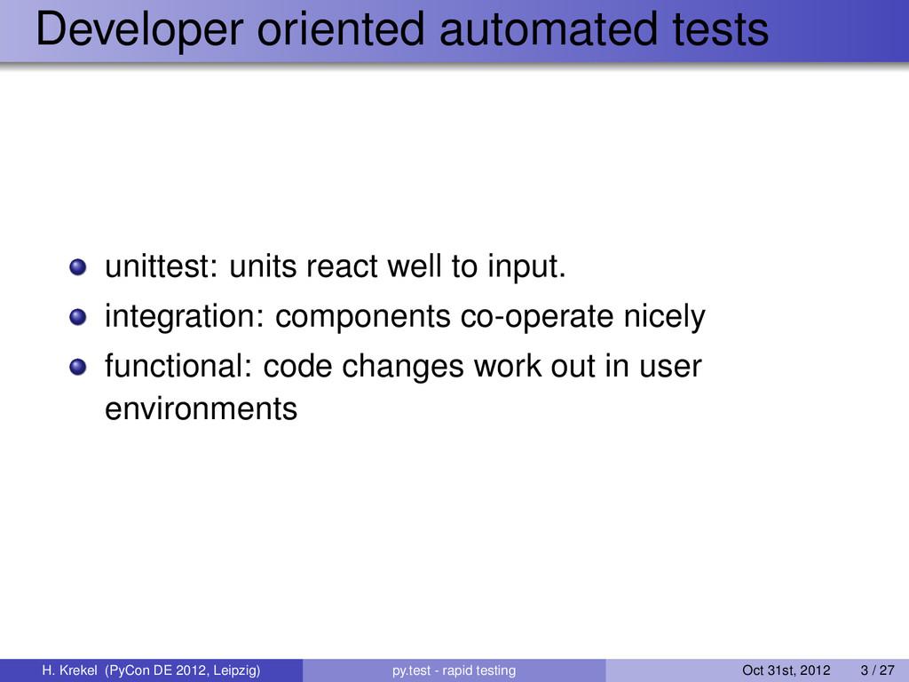 Developer oriented automated tests unittest: un...