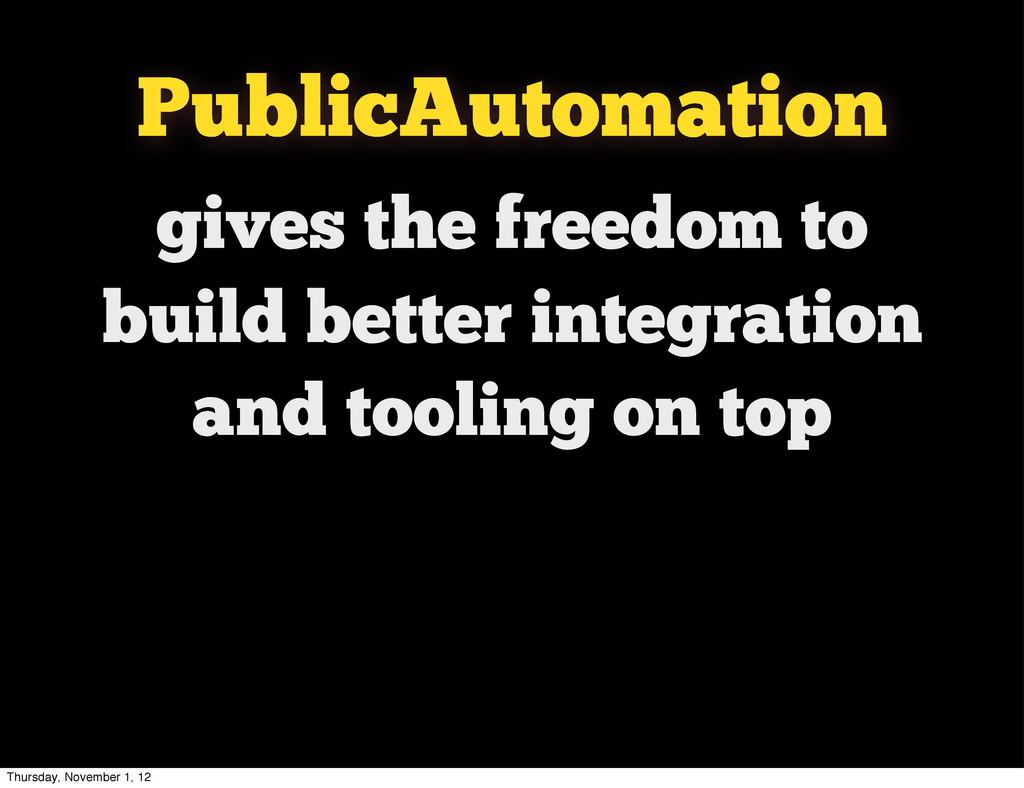 gives the freedom to build better integration a...