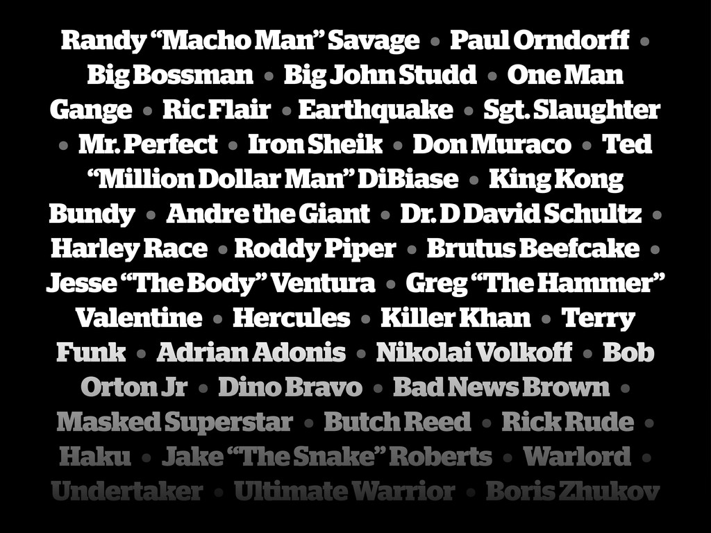 "Randy ""Macho Man"" Savage • Paul Orndorff • Big ..."
