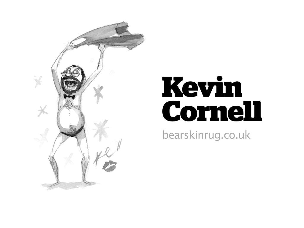 Kevin Cornell bearskinrug.co.uk