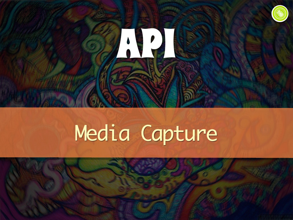 API Media Capture