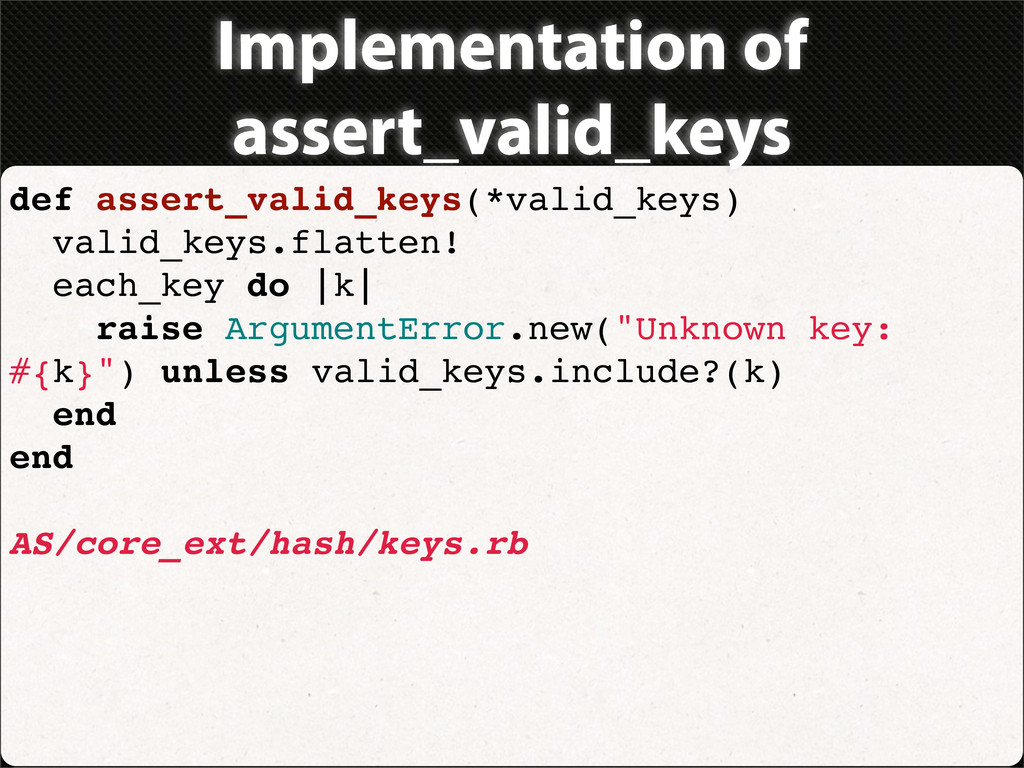 Implementation of assert_valid_keys def assert_...