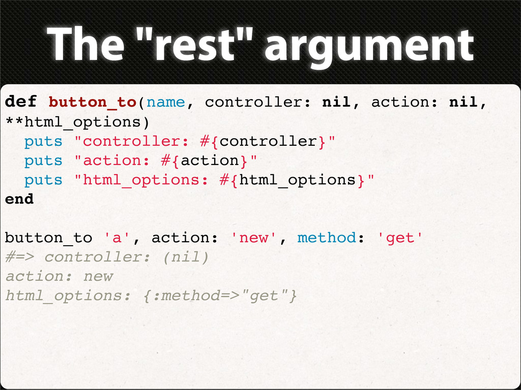 "The ""rest"" argument def button_to(name, control..."
