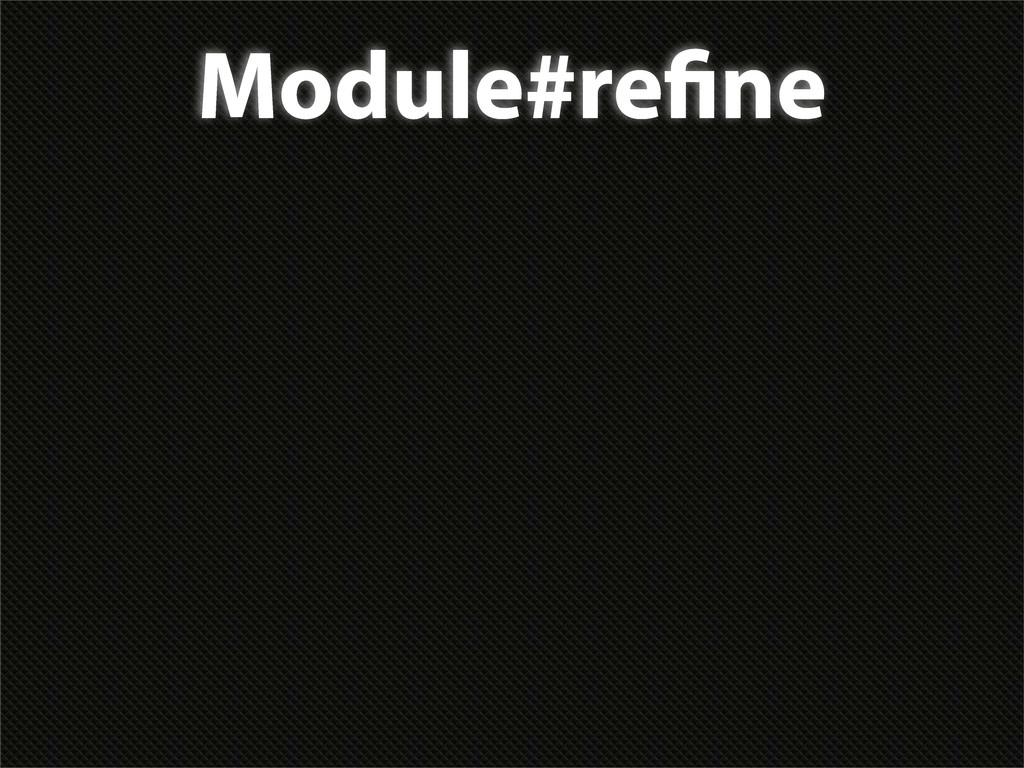 Module#re ne