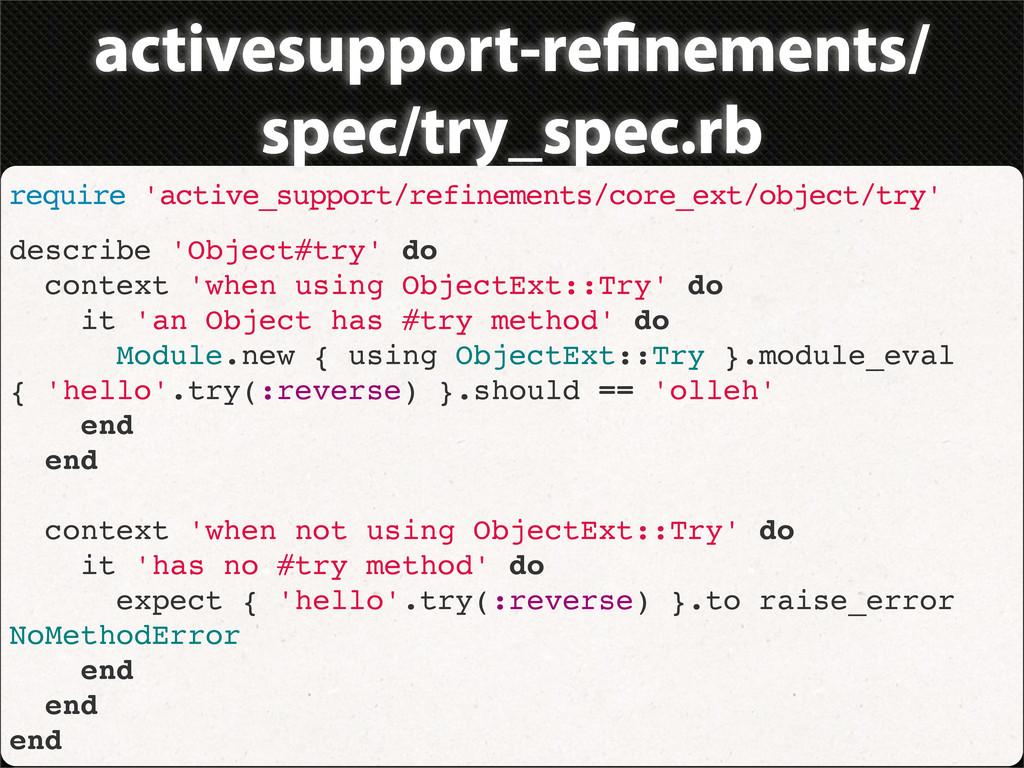 activesupport-re nements/ spec/try_spec.rb requ...