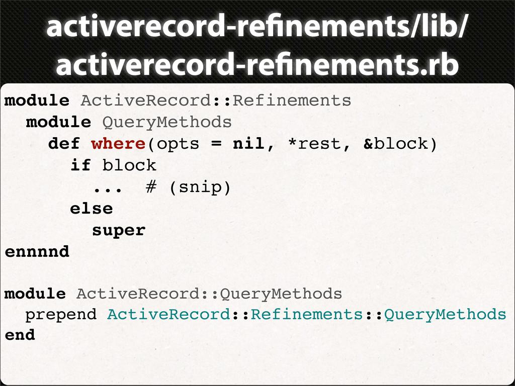 activerecord-re nements/lib/ activerecord-re ne...