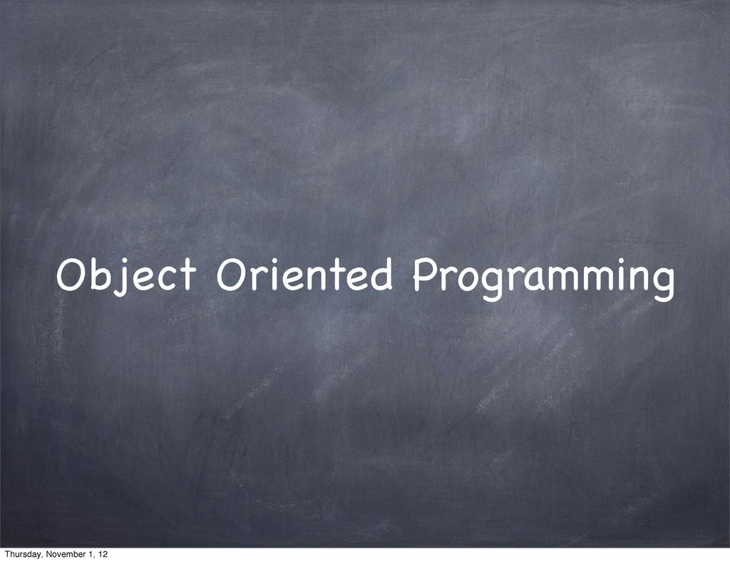 Object Oriented Programming Thursday, November ...