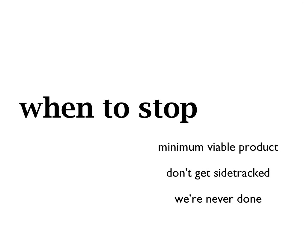 when to stop minimum viable product don't get s...