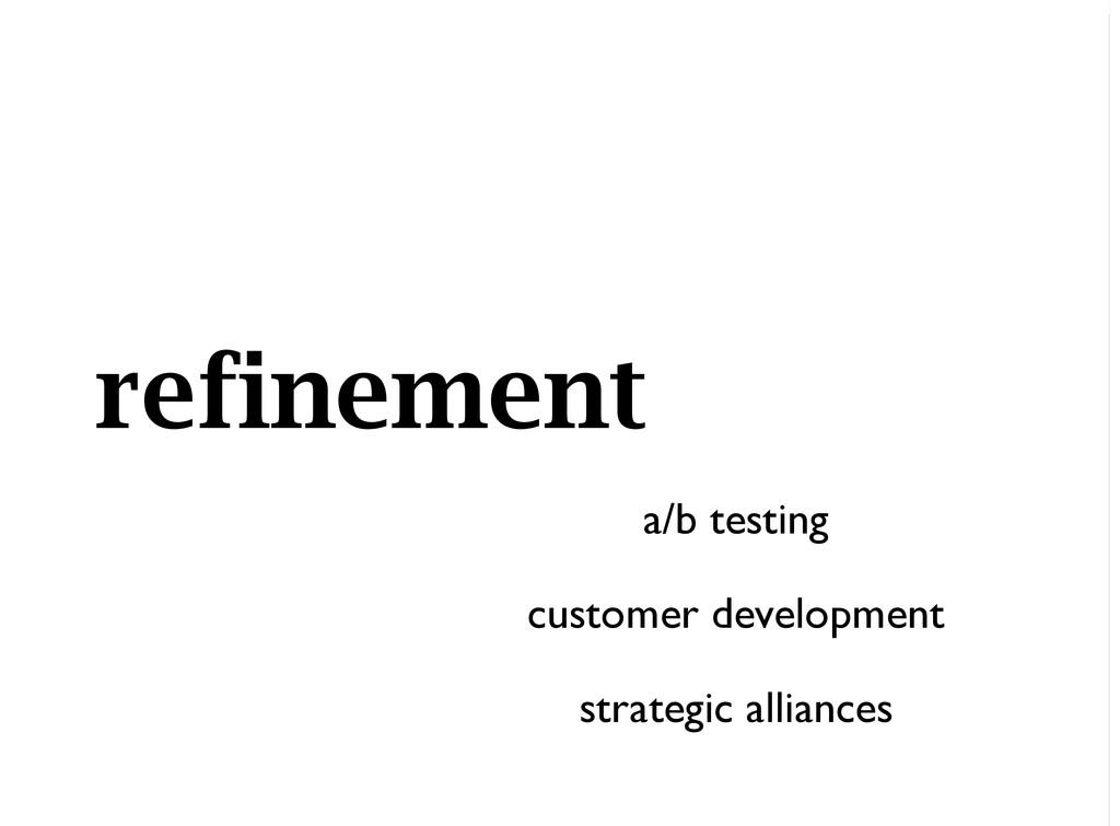 a/b testing customer development strategic alli...