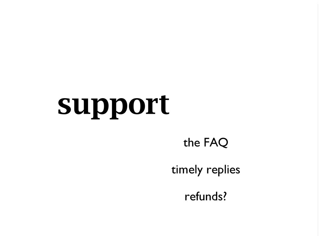 the FAQ timely replies refunds? support