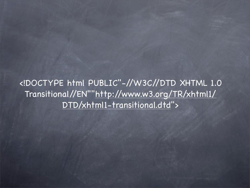 "<!DOCTYPE html PUBLIC""-/ /W3C/ /DTD XHTML 1.0 T..."