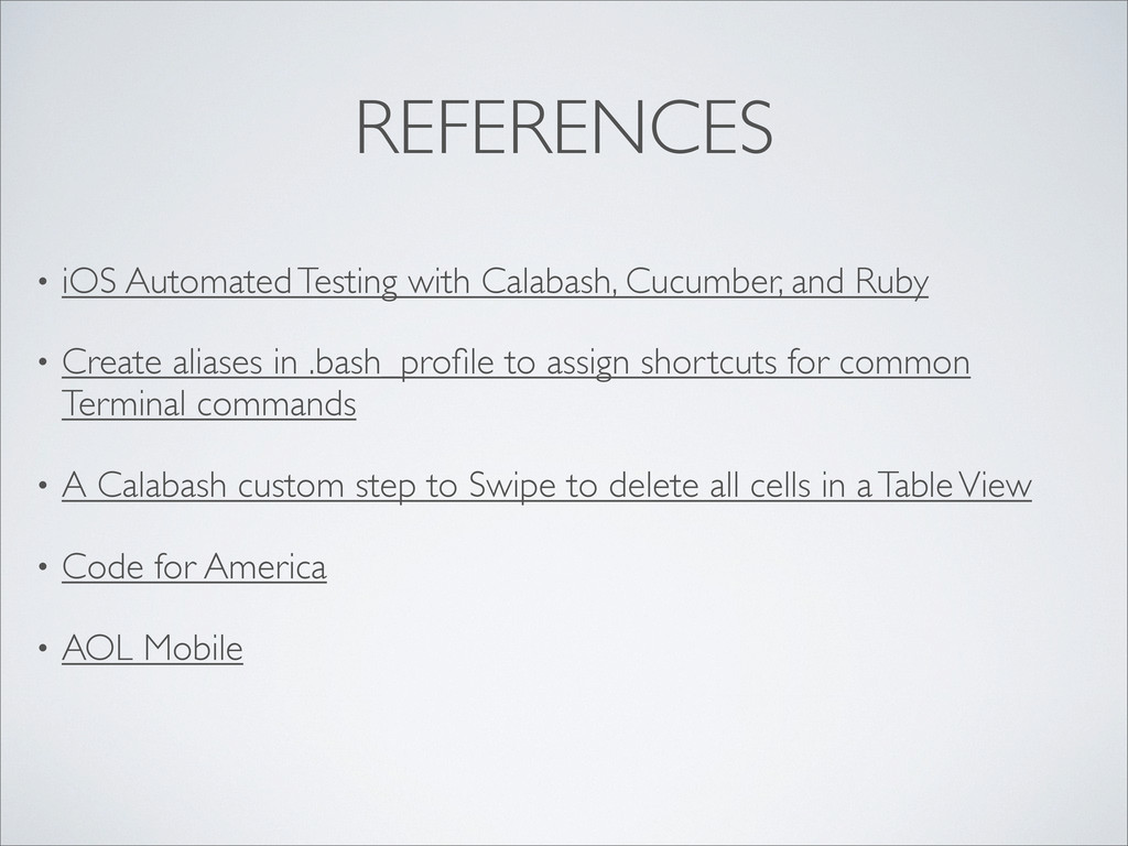 REFERENCES • iOS Automated Testing with Calabas...