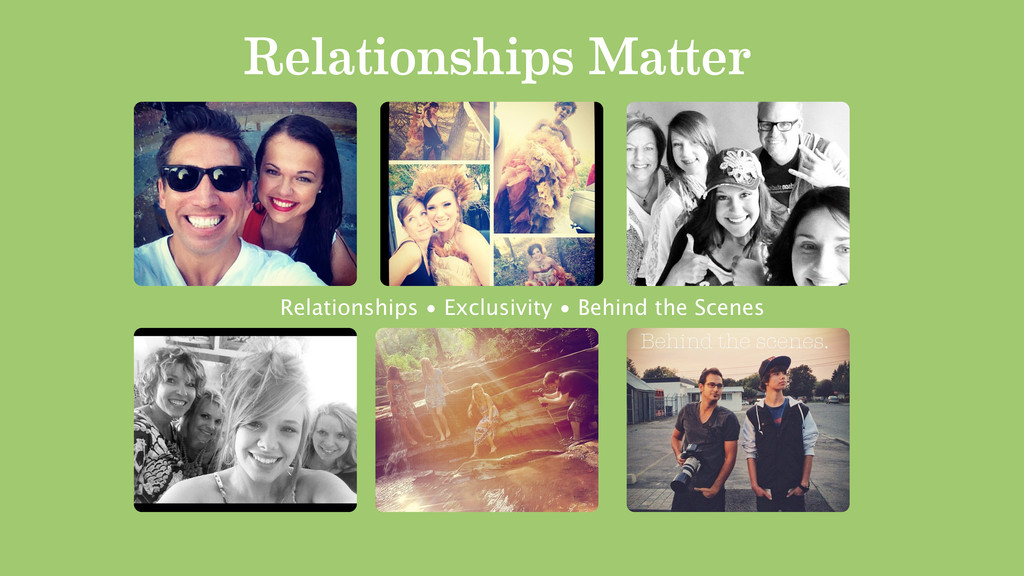 Relationships Ma er Relationships • Exclusivity...