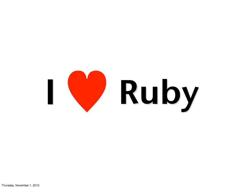 — I Ruby Thursday, November 1, 2012