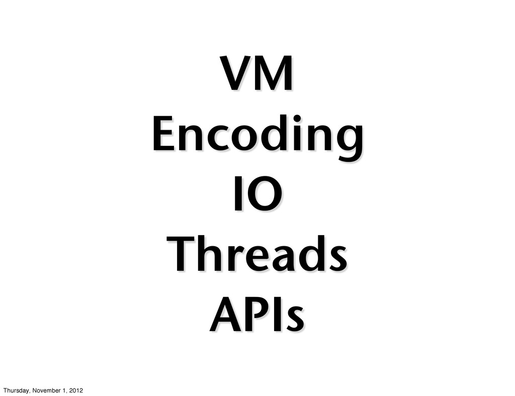 VM Encoding IO Threads APIs Thursday, November ...