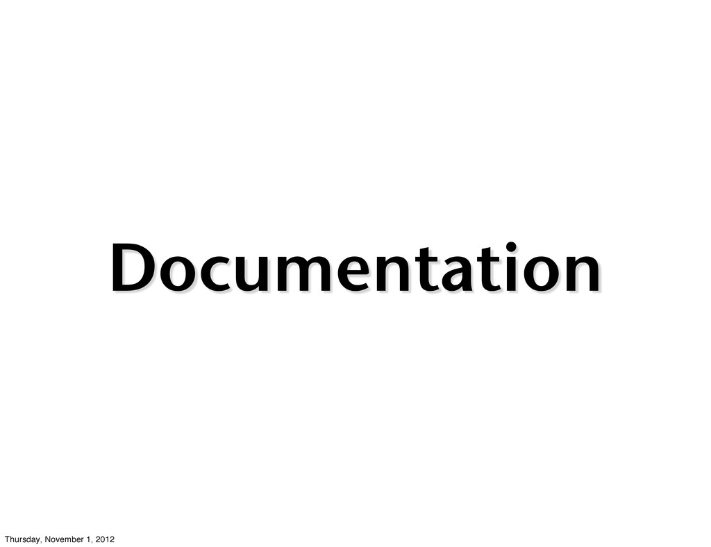 Documentation Thursday, November 1, 2012