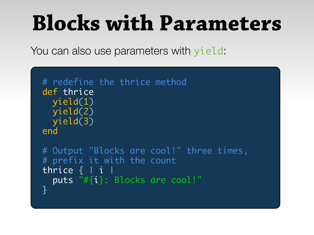 Blocks with Parameters You can also use paramet...
