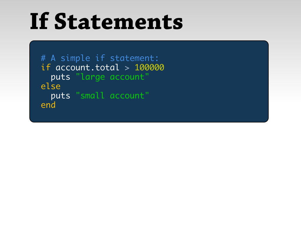If Statements # A simple if statement: if accou...