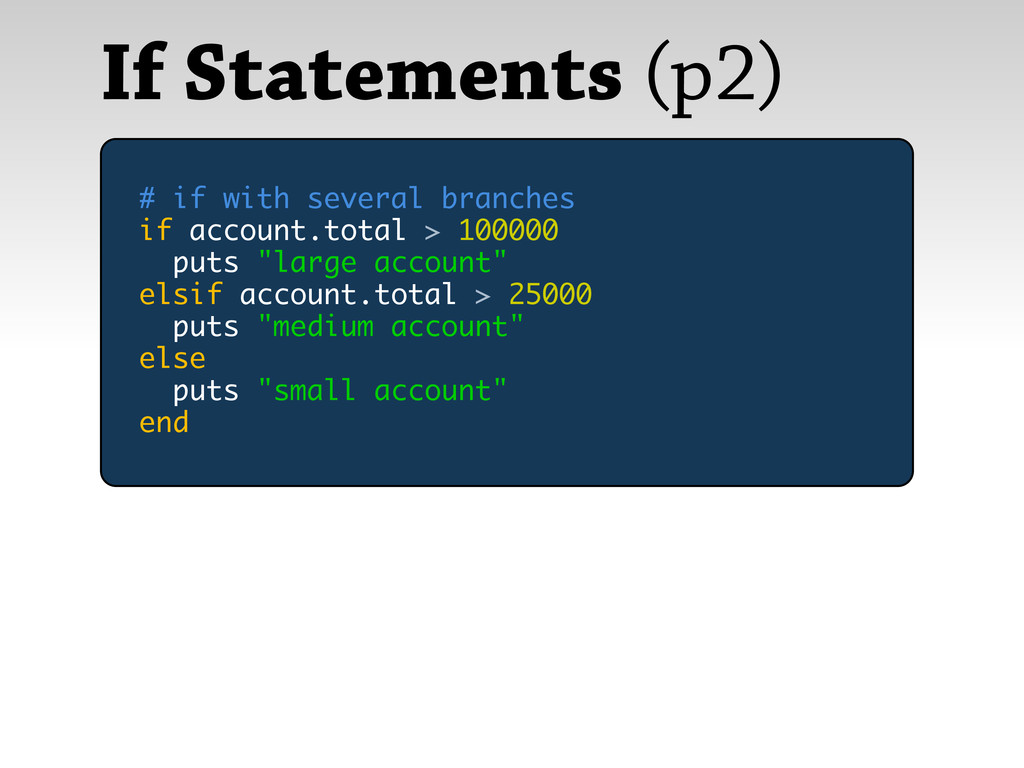 If Statements (p2) # if with several branches i...