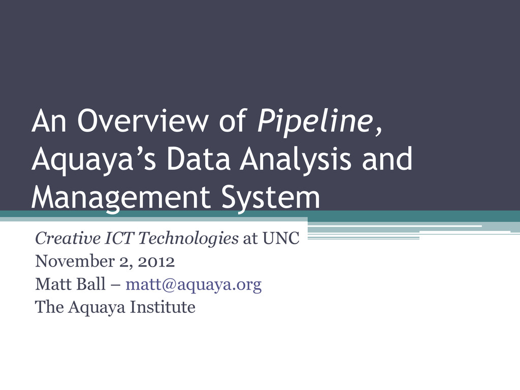 An Overview of Pipeline, Aquaya's Data Analysis...