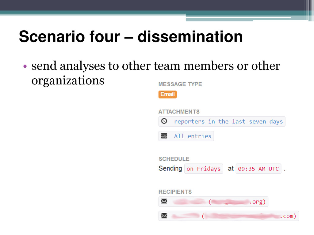 Scenario four – dissemination • send analyses t...