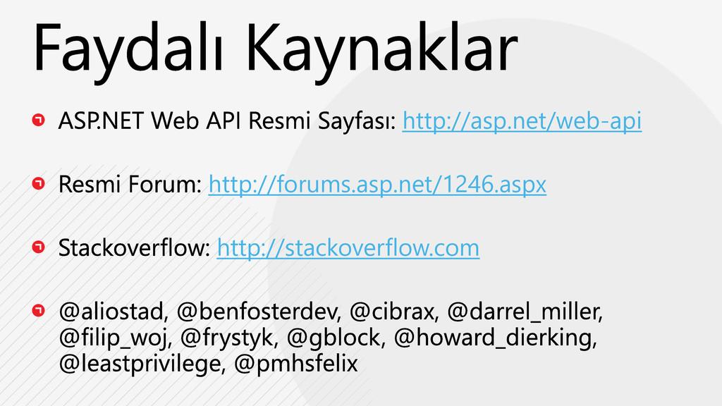 http://asp.net/web-api http://forums.asp.net/12...