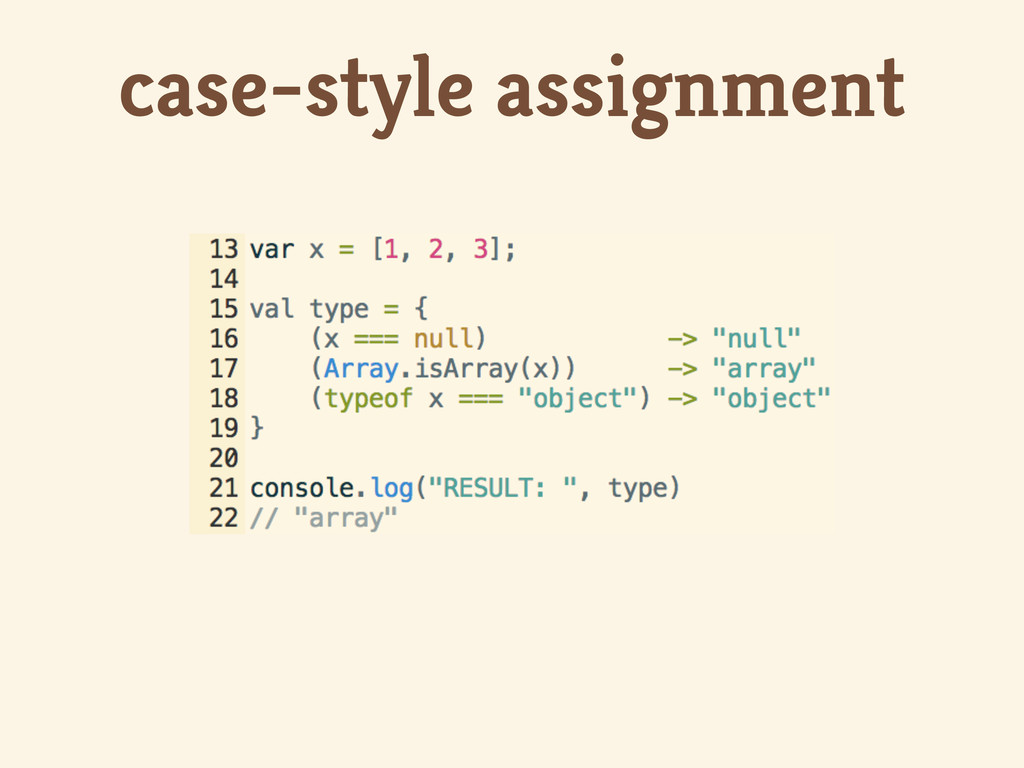 case-style assignment