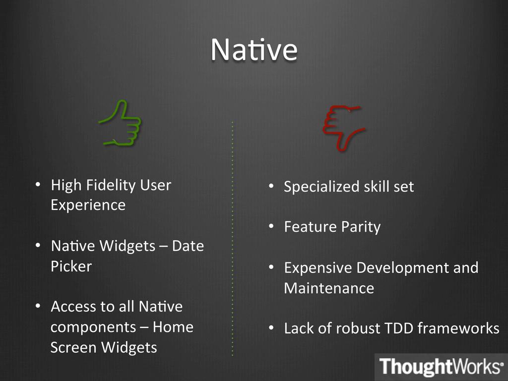 NaBve  • High Fidelity User  Exper...