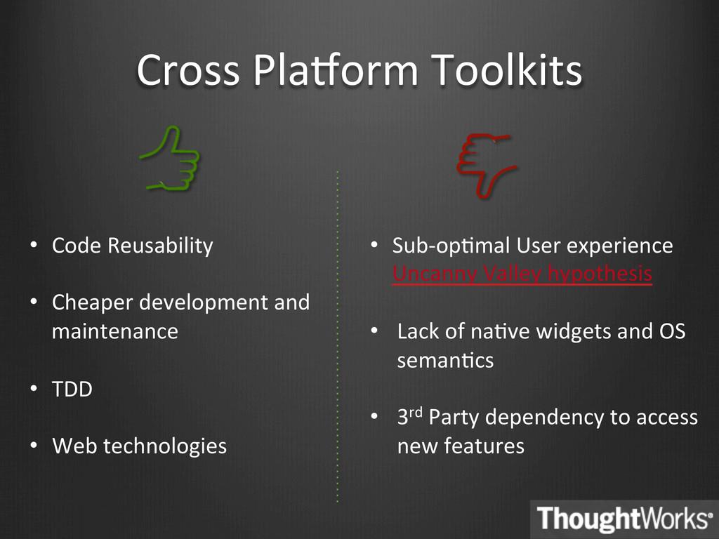 Cross PlaEorm Toolkits  • Code Reu...