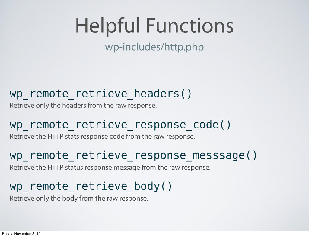 Helpful Functions wp-includes/http.php wp_remot...