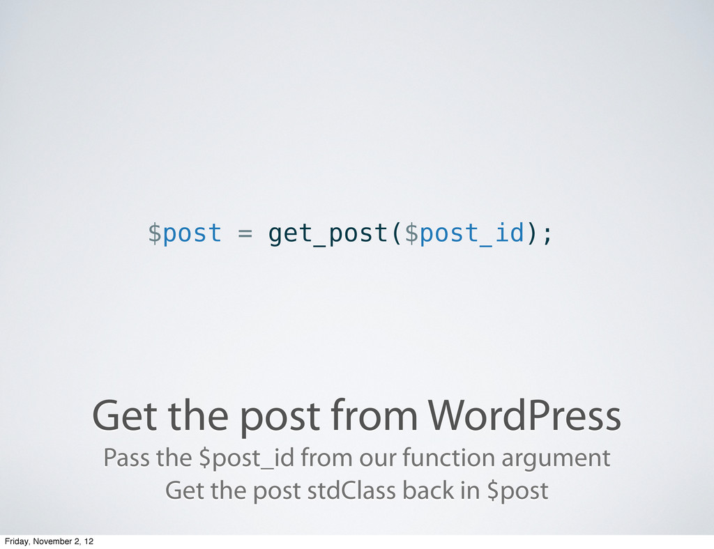 Get the post from WordPress $post = get_post($p...