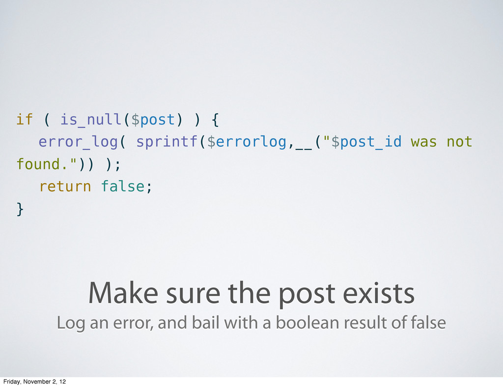 Make sure the post exists if ( is_null($post) )...