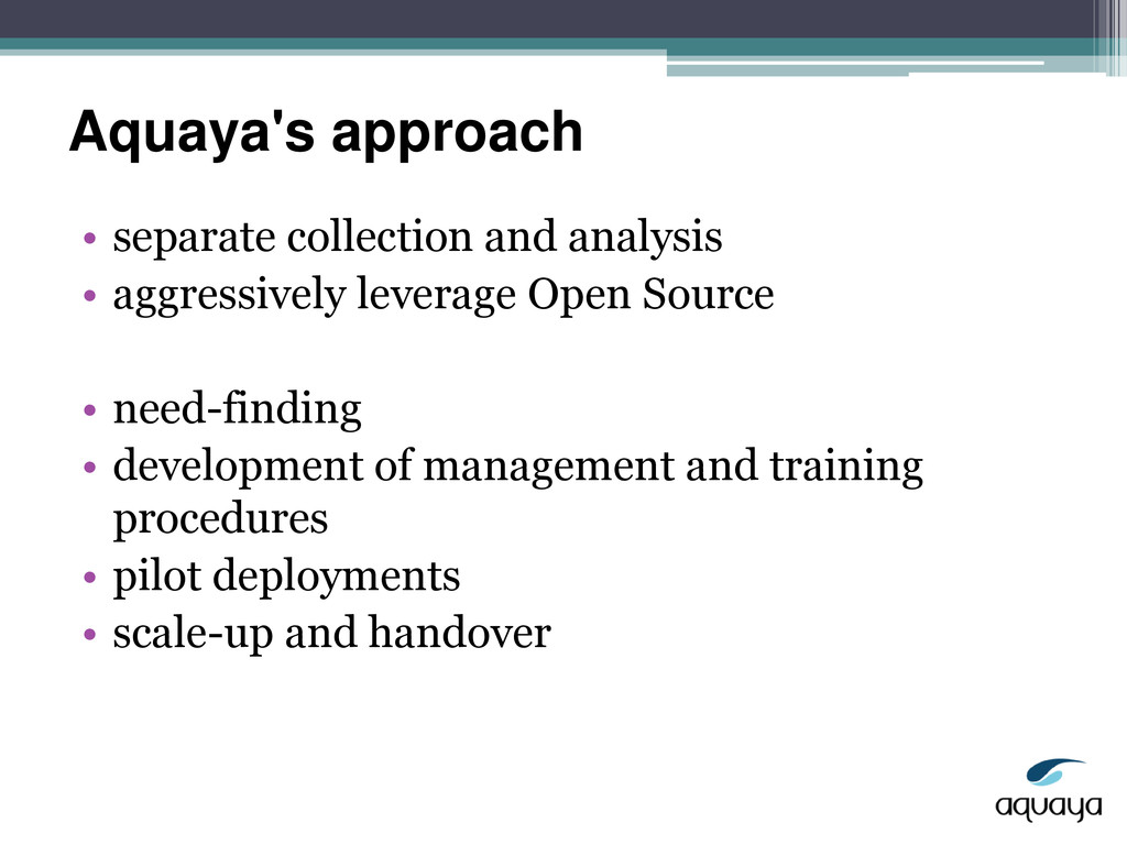 Aquaya's approach • separate collection and ana...