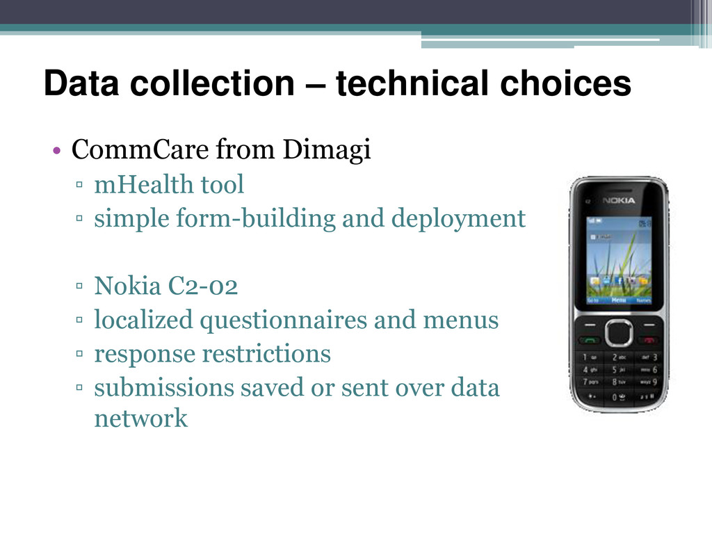 Data collection – technical choices • CommCare ...