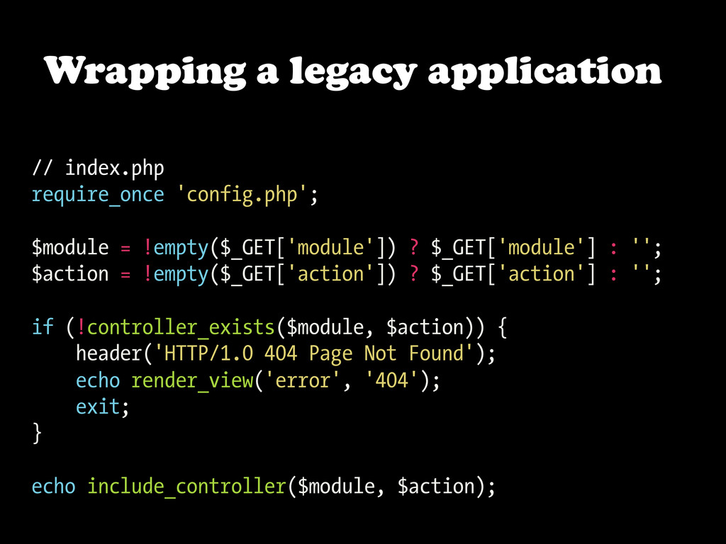 Wrapping a legacy application // index.php requ...