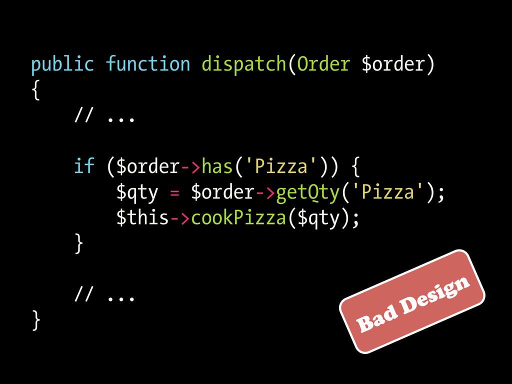public function dispatch(Order $order) { // ......