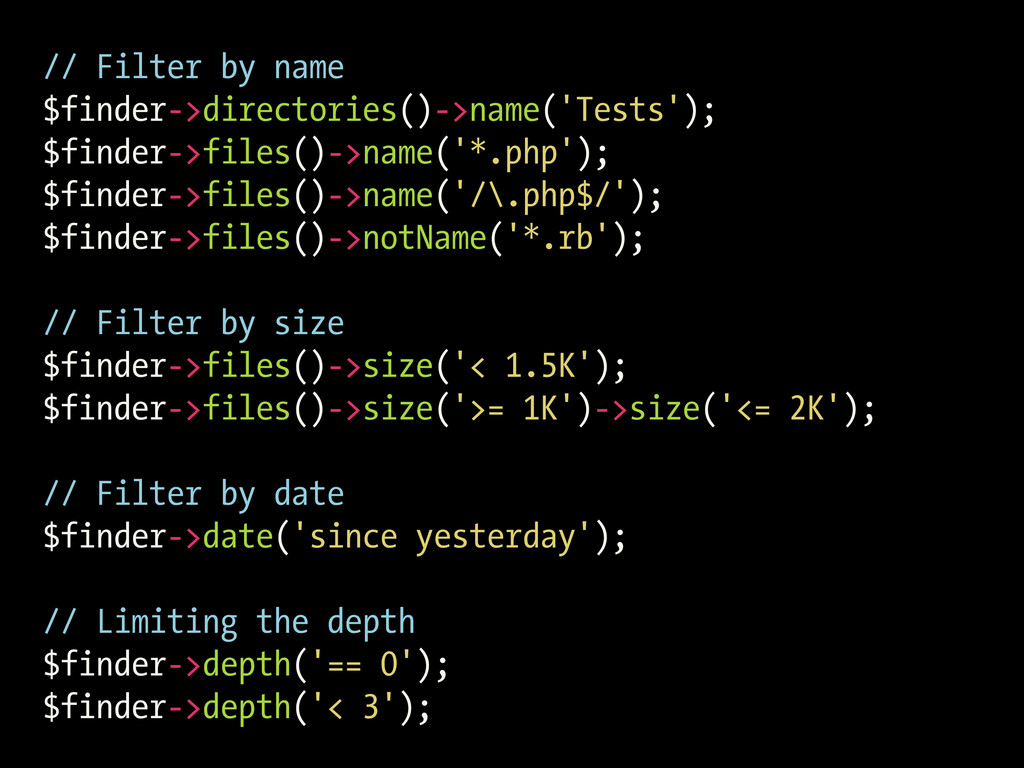 // Filter by name $finder->directories()->name(...