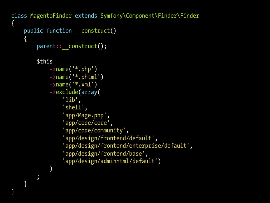 class MagentoFinder extends Symfony\Component\F...